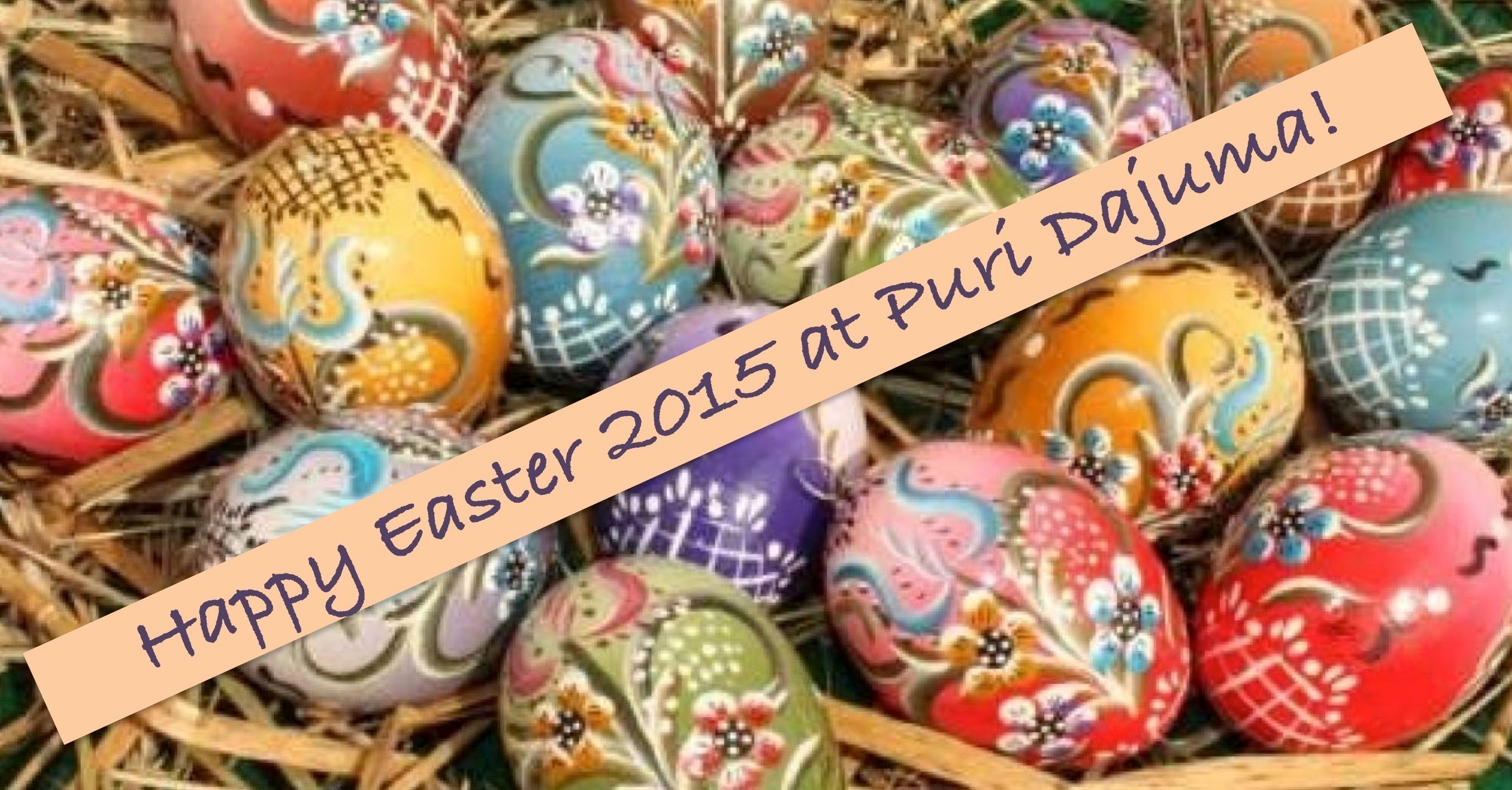 Easter 2015 Dajuma